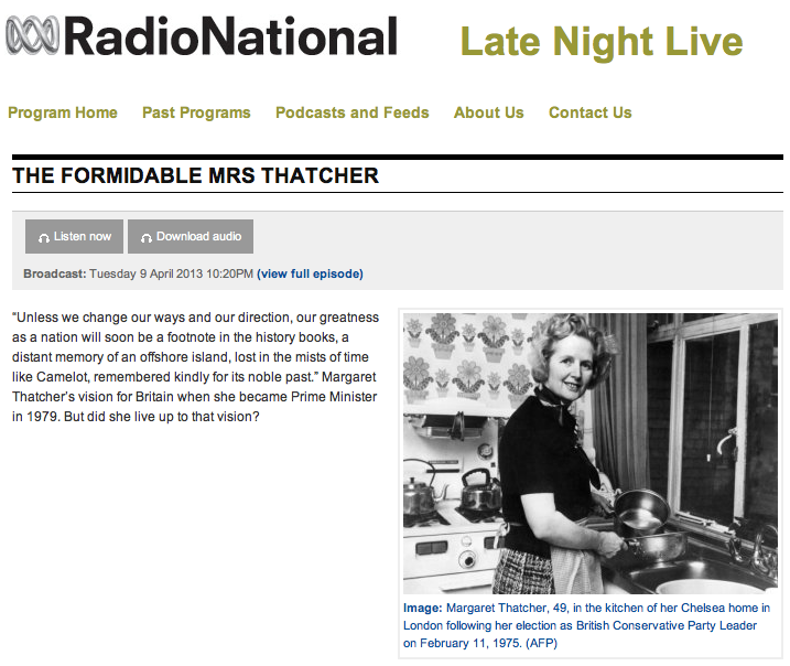 The Formidable Mrs Thatcher on ABC's Late Night Live