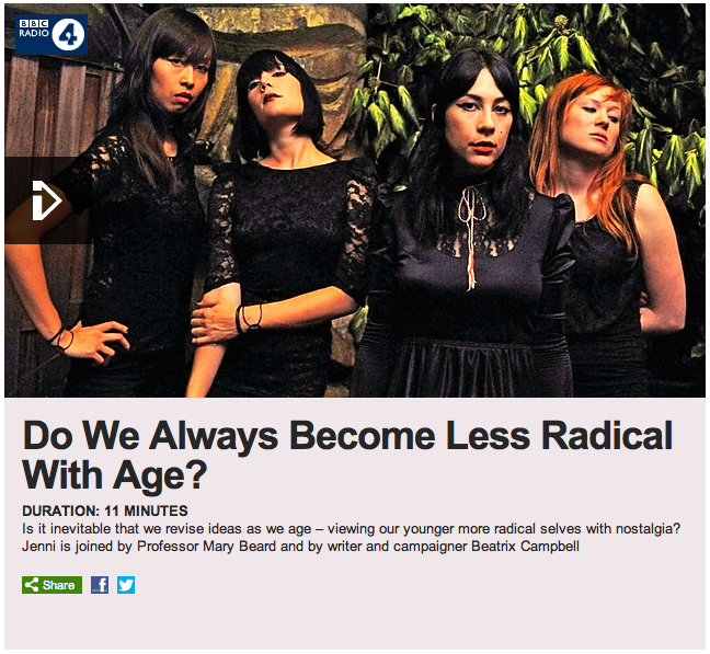 Beatrix Campbell on BBC Radio 4's Woman's Hour, 2011, Do We Always Become Less Radical With Age?