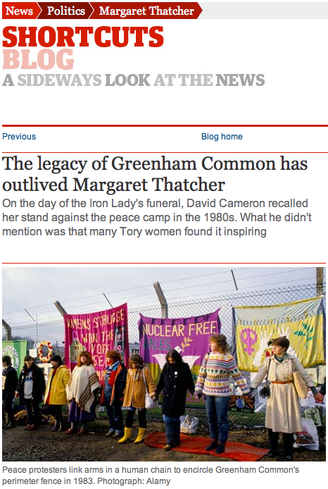 The Guardian: The Legacy of Greenham Common has outlived Margaret Thatcher by Beatrix Campbell