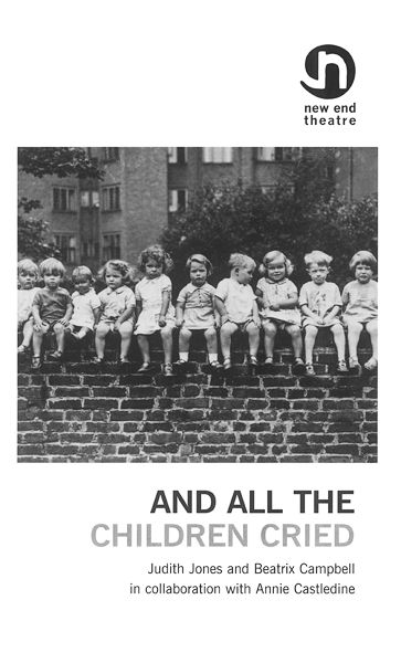 And All The Children Cried by Judith Jones and Beatrix Campbell