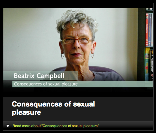 Beatrix Campbell on The Consequences of Sexual Pleasure