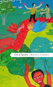 End of Equality by Beatrix Campbell